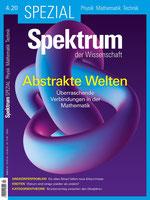 Sonderheft Spektrum der Wissenschaft: Abstrakte Welten - Überraschende Verbindungen in der Mathematik