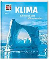 Buch: WAS ist WAS? Band 125: Klima - Eiszeiten und Klimawandel
