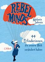 Buch: Rebel Minds - 44 Erfinderinnen, die unsere Welt verändert haben