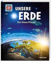 Buch: WAS ist WAS? Band 1: Unsere Erde - Der blaue Planet
